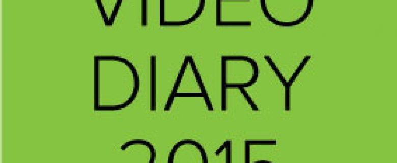 Video Diary 2015